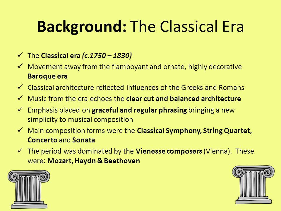 Background: The Classical Era