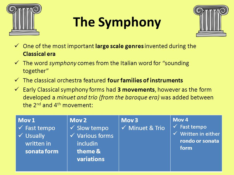 The Symphony One of the most important large scale genres invented during the Classical era.