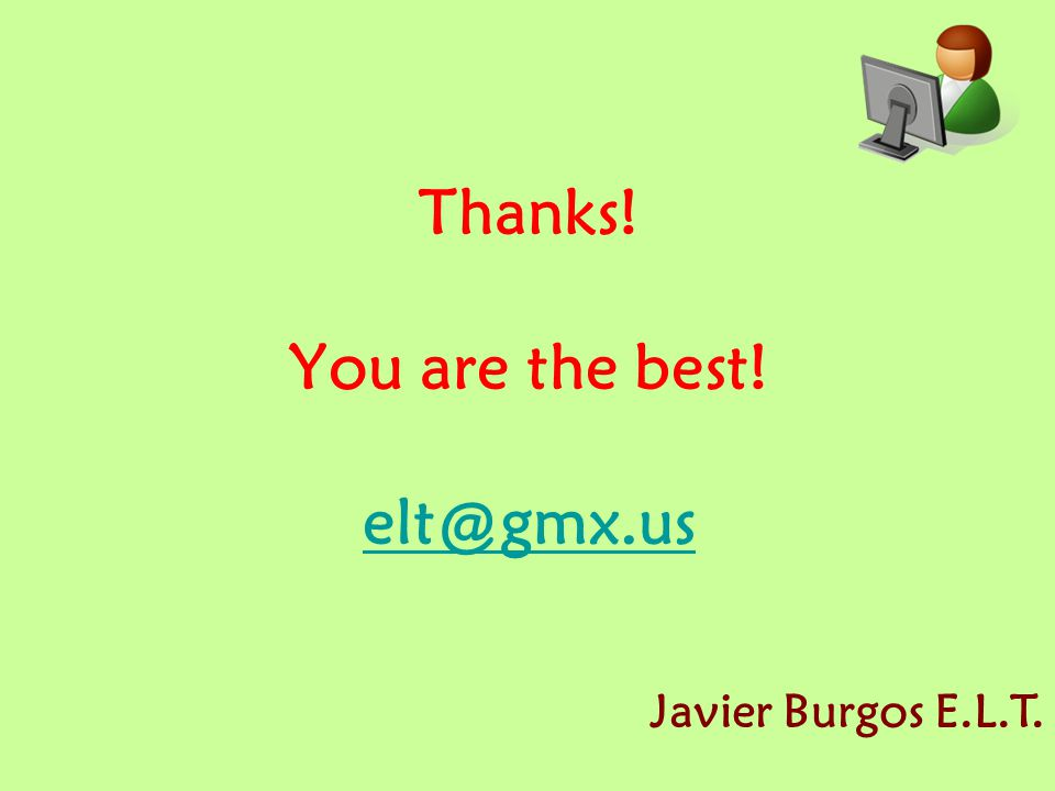 Thanks! You are the best! elt@gmx.us