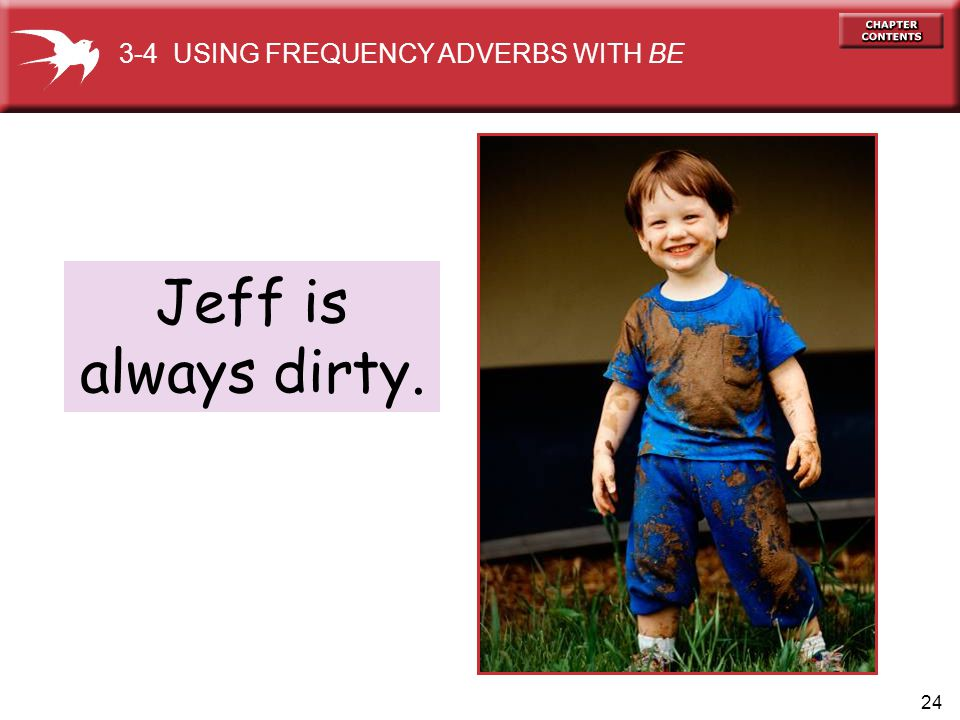 3-4 USING FREQUENCY ADVERBS WITH BE