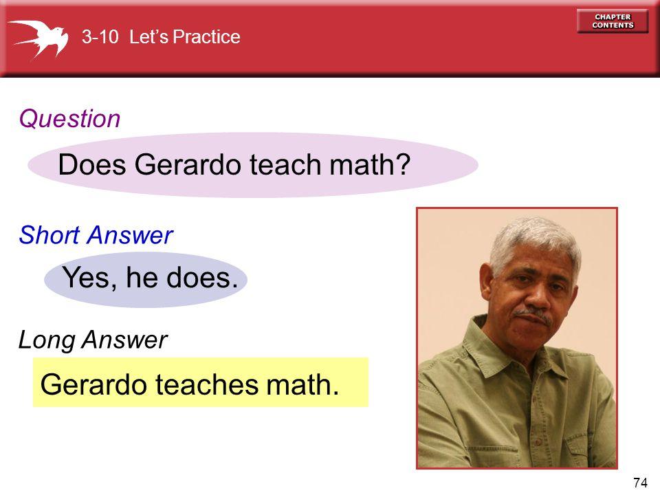 Does Gerardo teach math