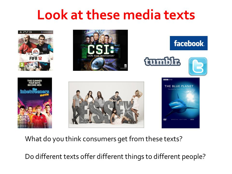 Look at these media texts