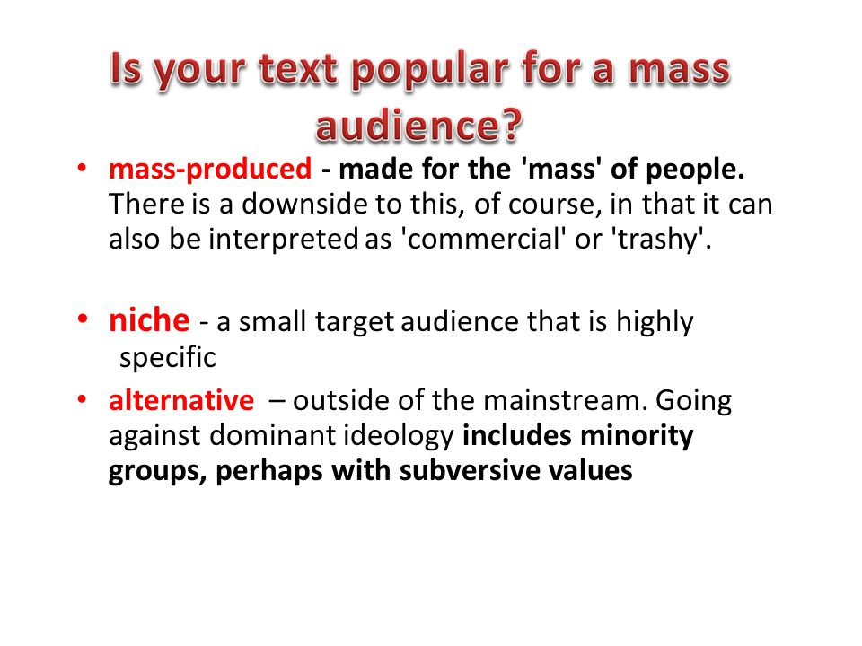 Is your text popular for a mass audience