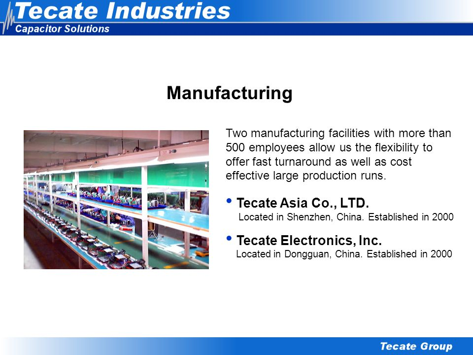 Manufacturing Tecate Asia Co., LTD. Tecate Electronics, Inc.