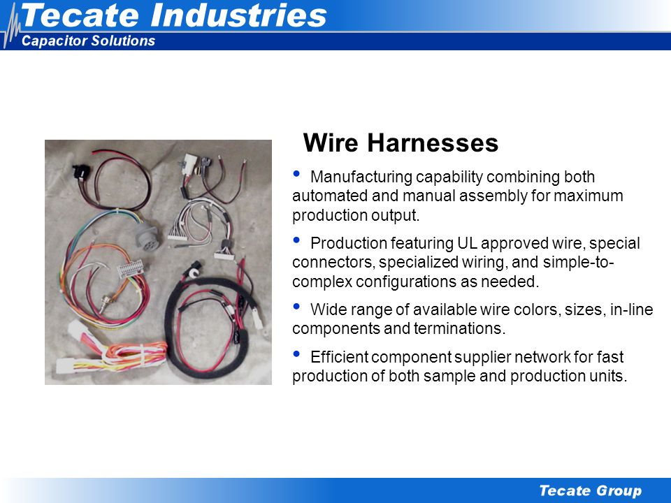 Wire Harnesses Manufacturing capability combining both automated and manual assembly for maximum production output.