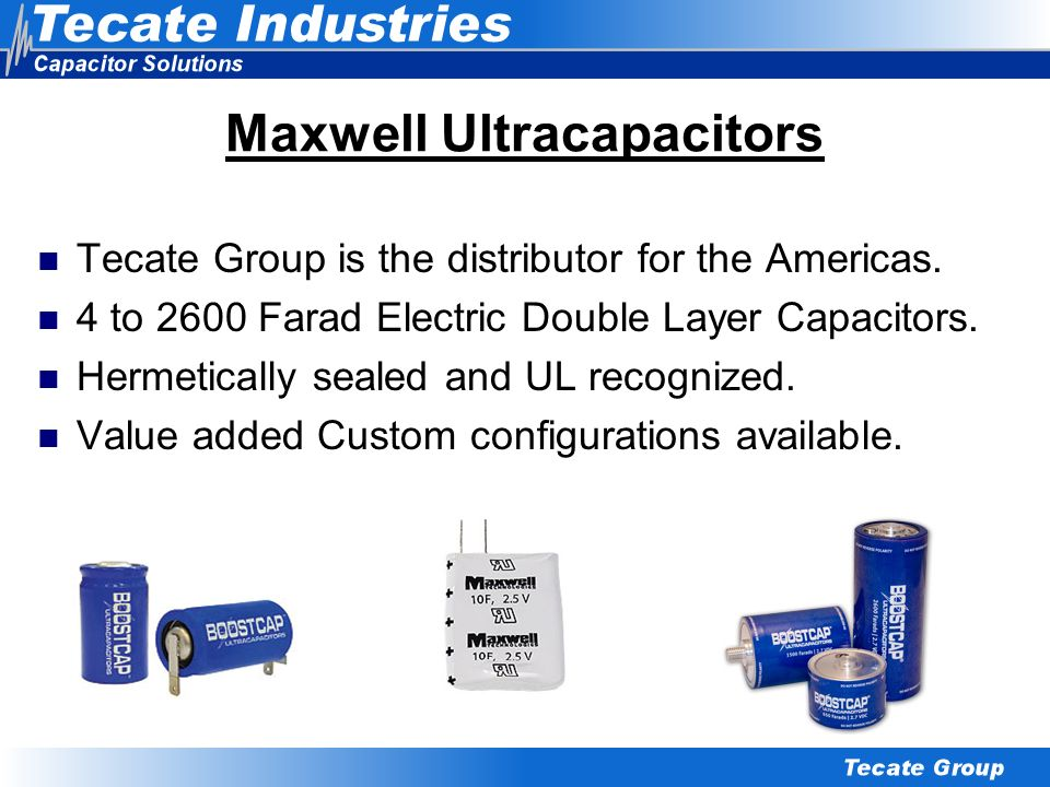 Maxwell Ultracapacitors