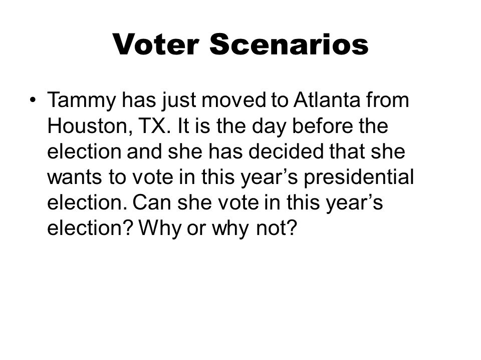 Voter Scenarios