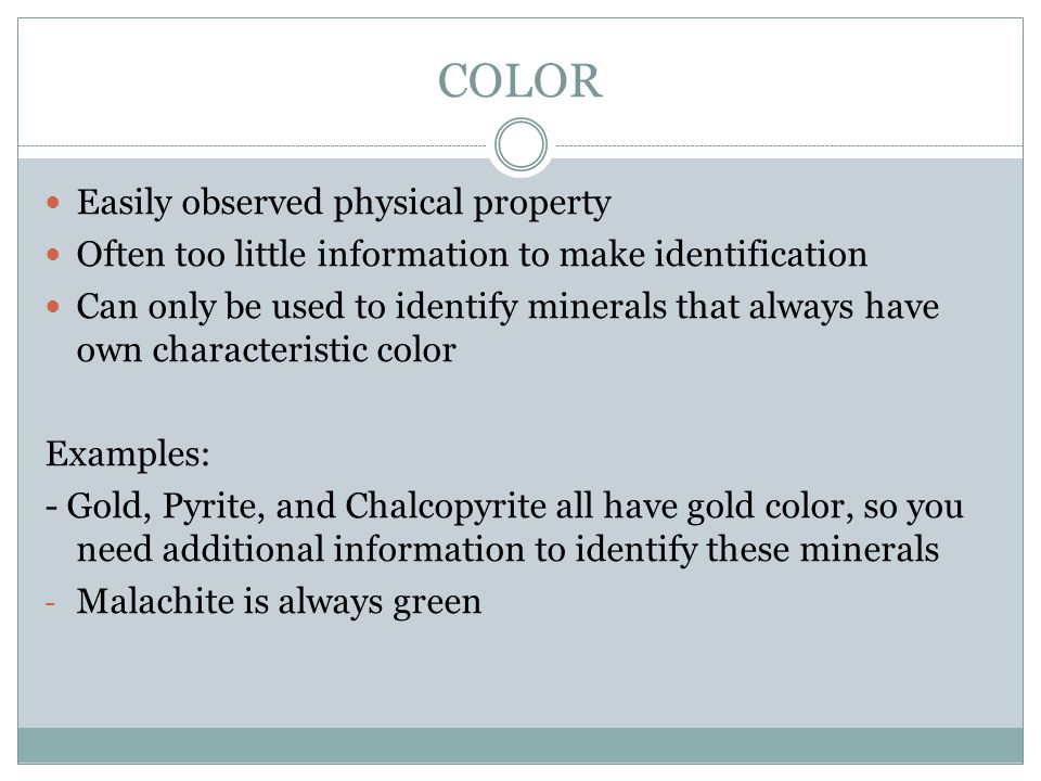 COLOR Easily observed physical property