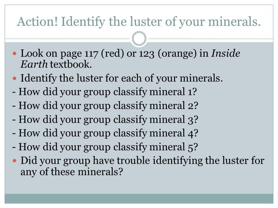 Action! Identify the luster of your minerals.