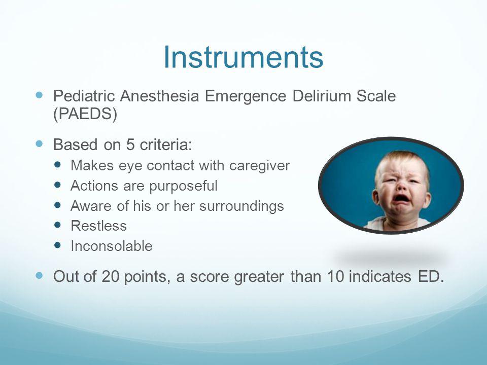 Instruments Pediatric Anesthesia Emergence Delirium Scale (PAEDS)
