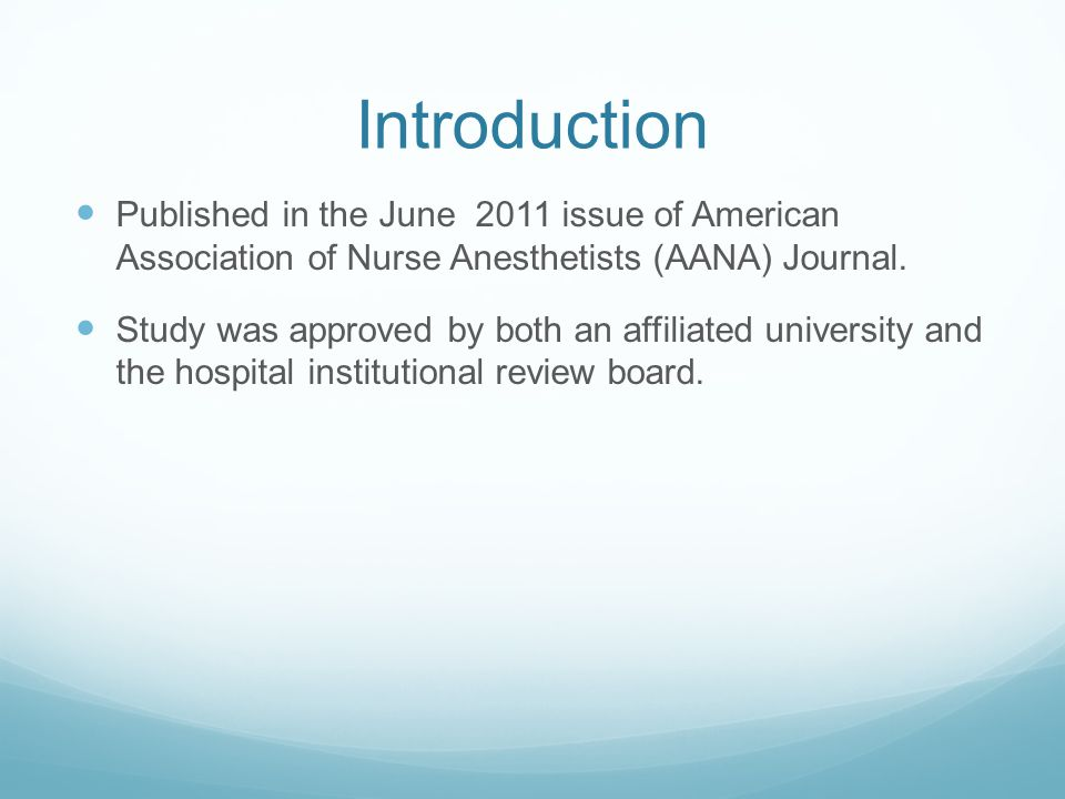 Introduction Published in the June 2011 issue of American Association of Nurse Anesthetists (AANA) Journal.