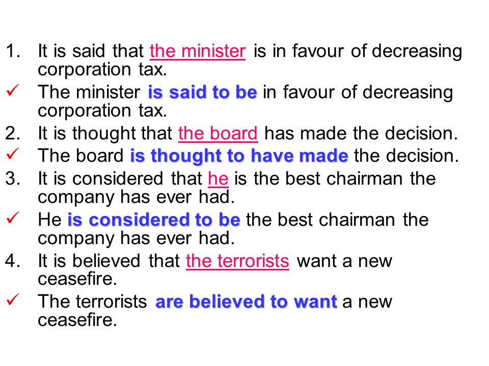 It is said that the minister is in favour of decreasing corporation tax.