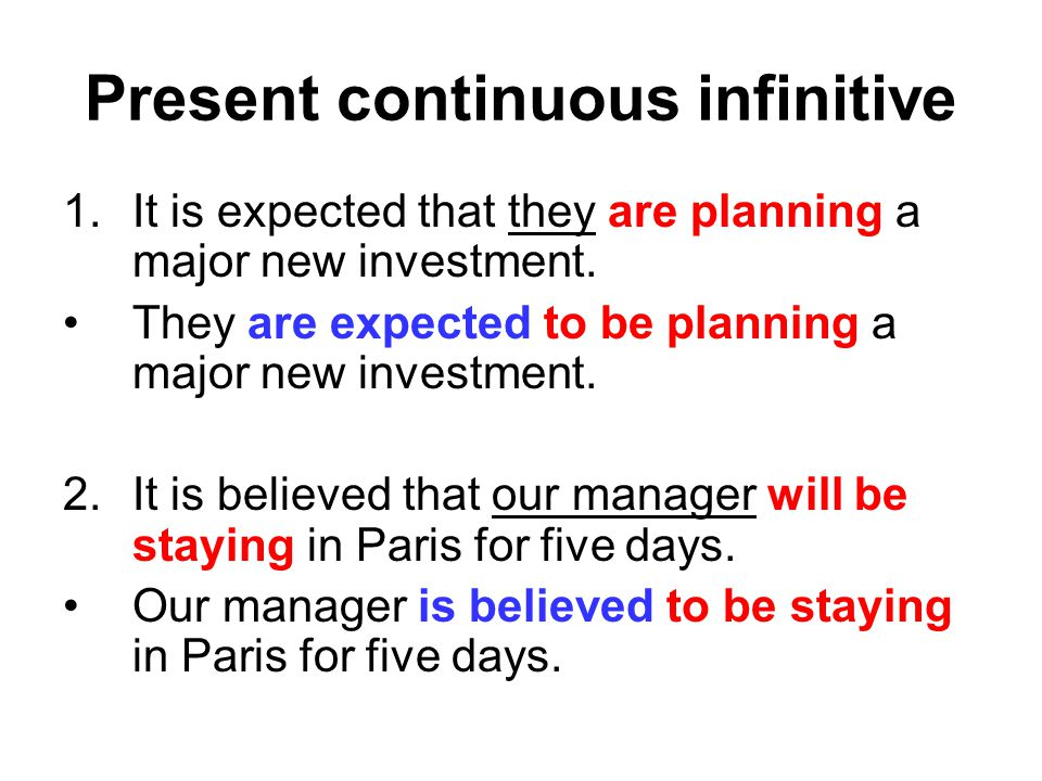 Present continuous infinitive