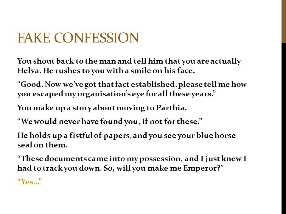 Fake confession