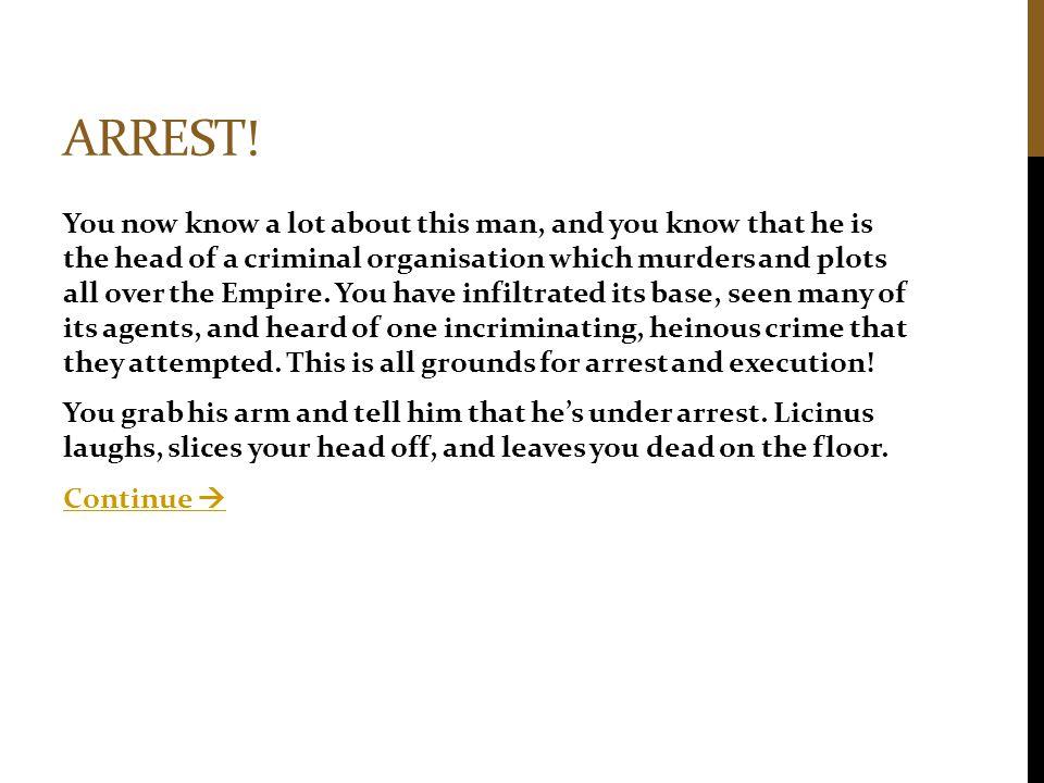 Arrest!