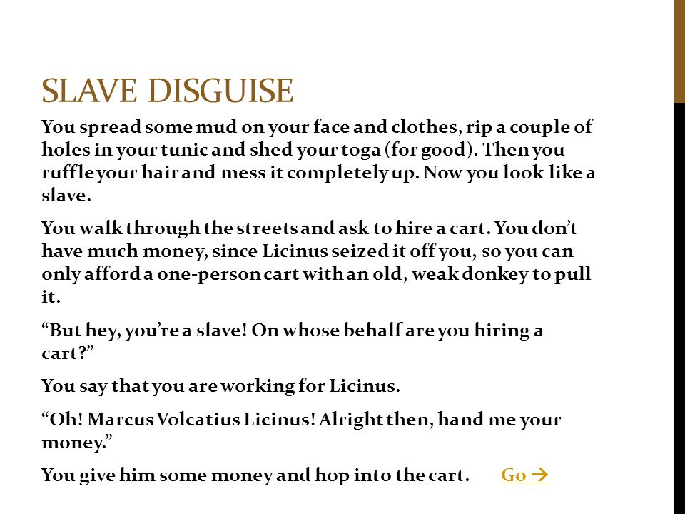 Slave disguise
