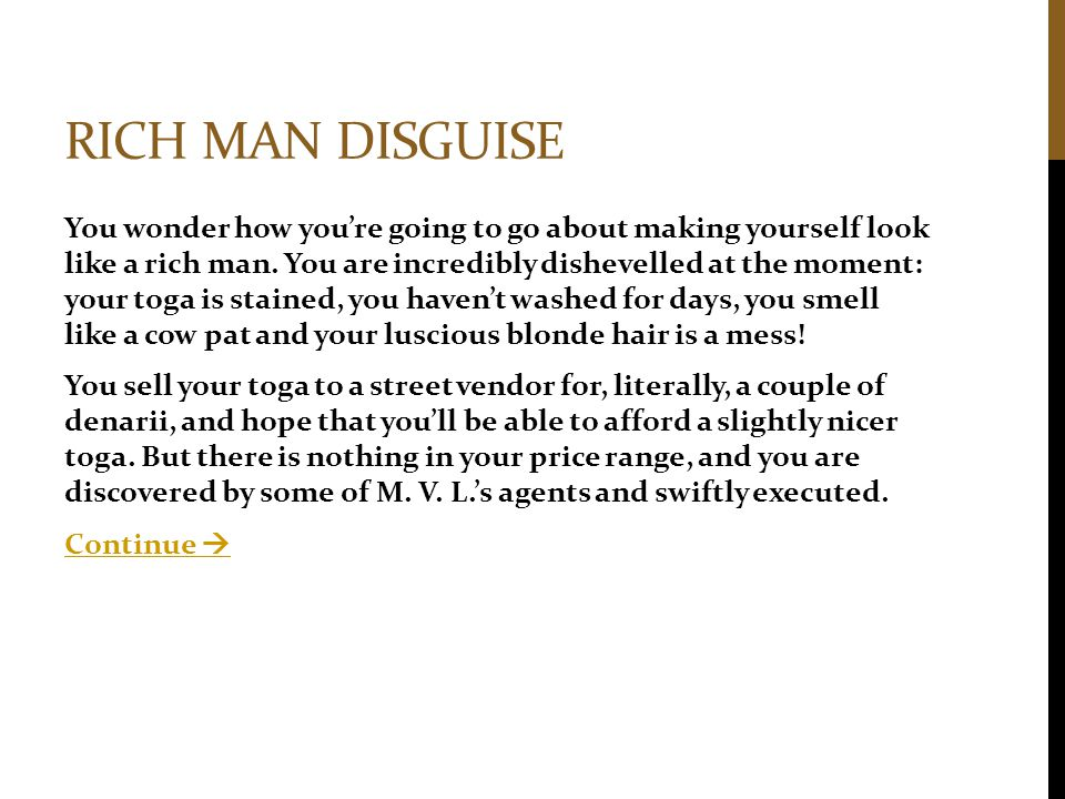 Rich man disguise