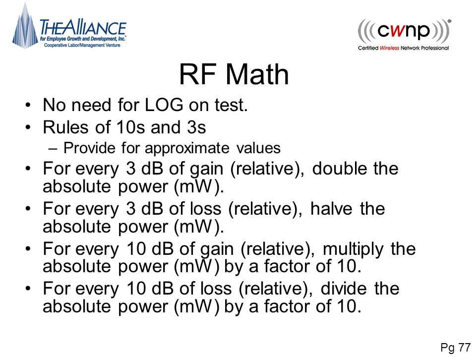 RF Math No need for LOG on test. Rules of 10s and 3s