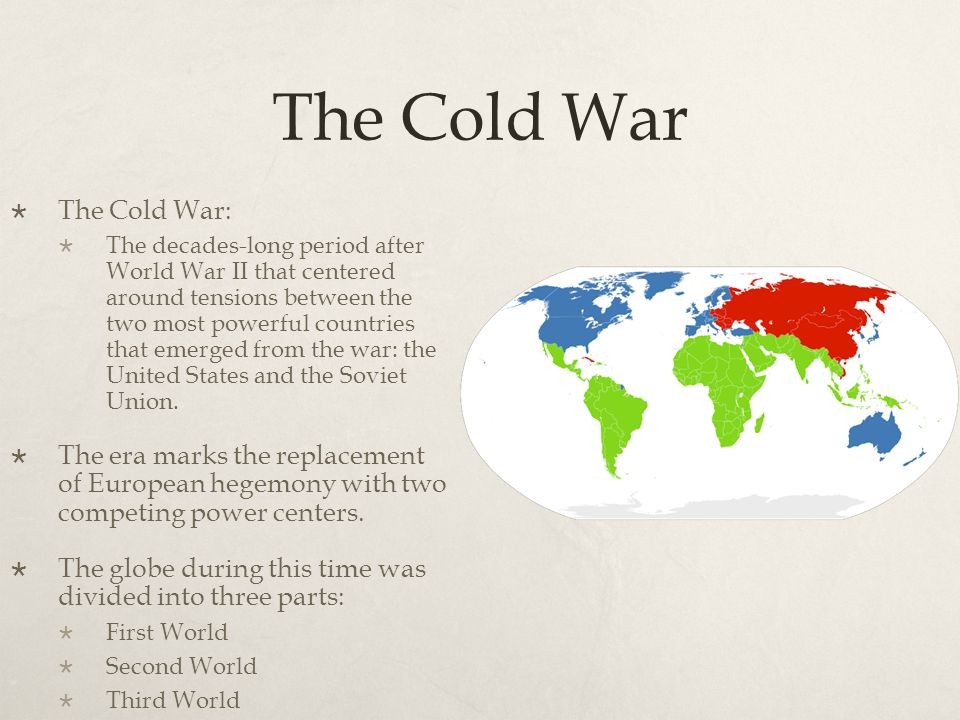 The Cold War The Cold War: