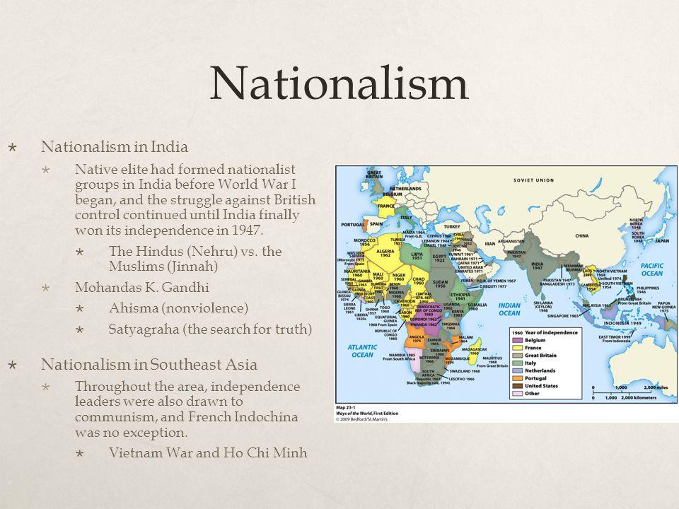 Nationalism Nationalism in India Nationalism in Southeast Asia