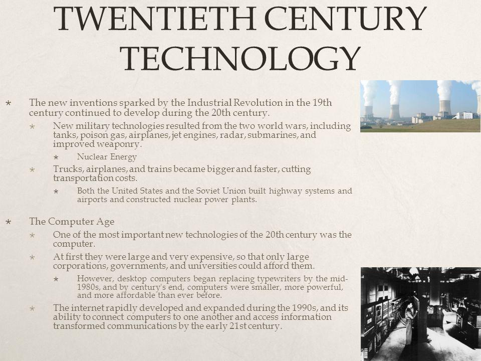 TWENTIETH CENTURY TECHNOLOGY