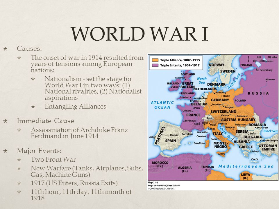 WORLD WAR I Causes: Immediate Cause Major Events: