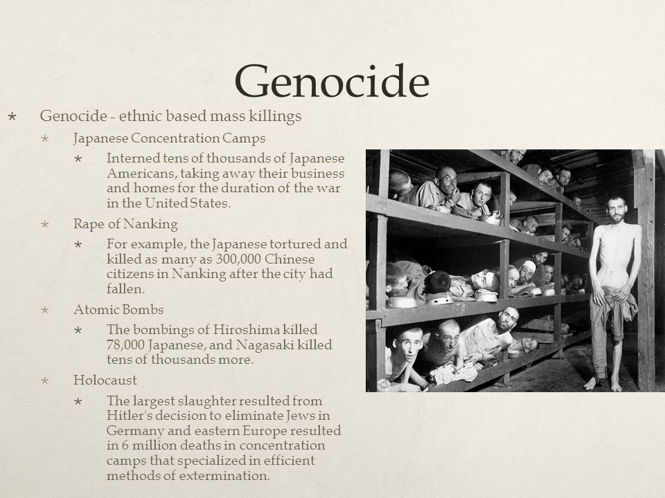 Genocide Genocide - ethnic based mass killings