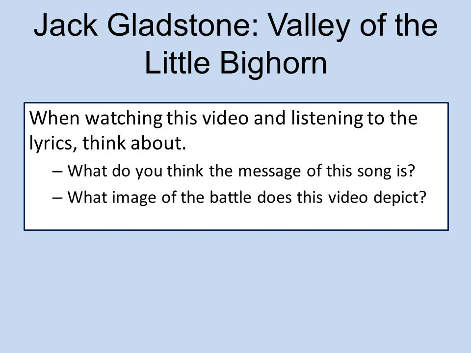 Jack Gladstone: Valley of the Little Bighorn