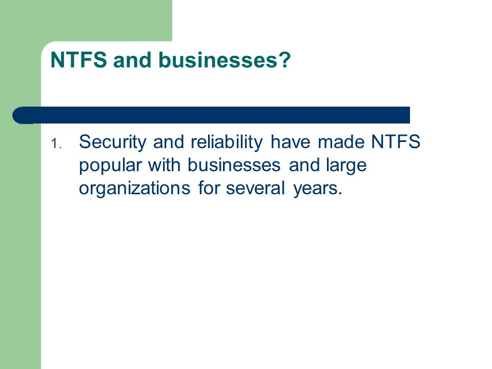 NTFS and businesses.