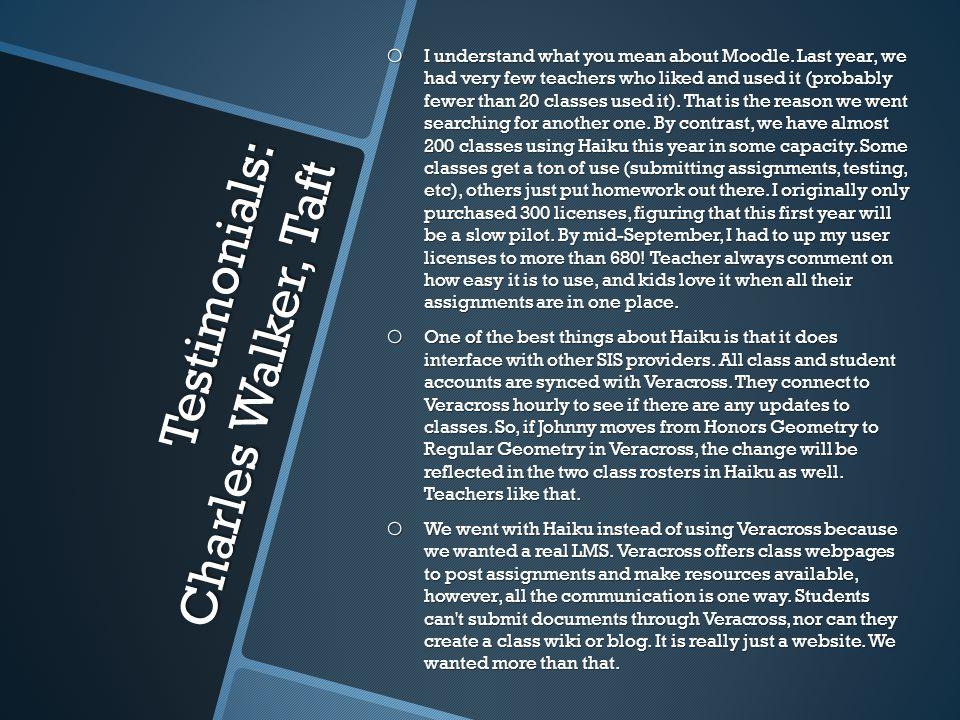 Testimonials: Charles Walker, Taft