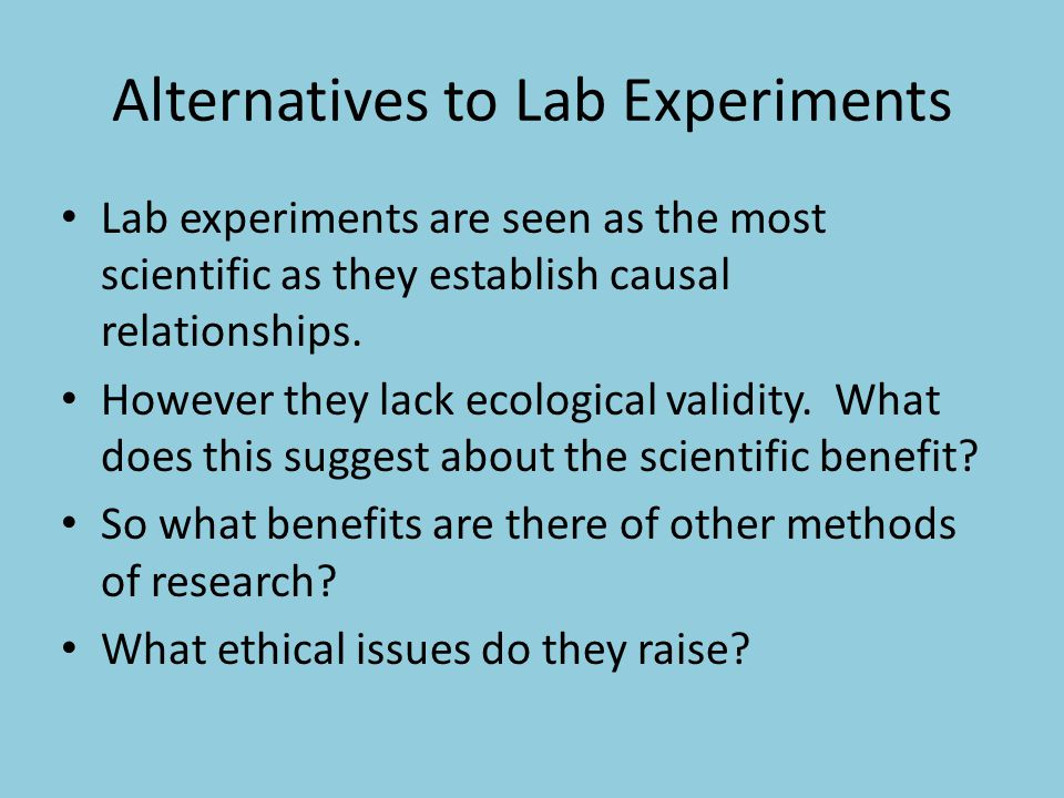 Alternatives to Lab Experiments
