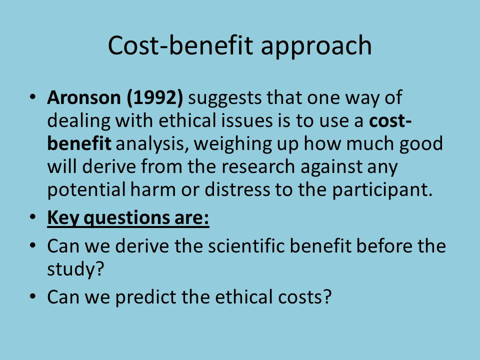 Cost-benefit approach