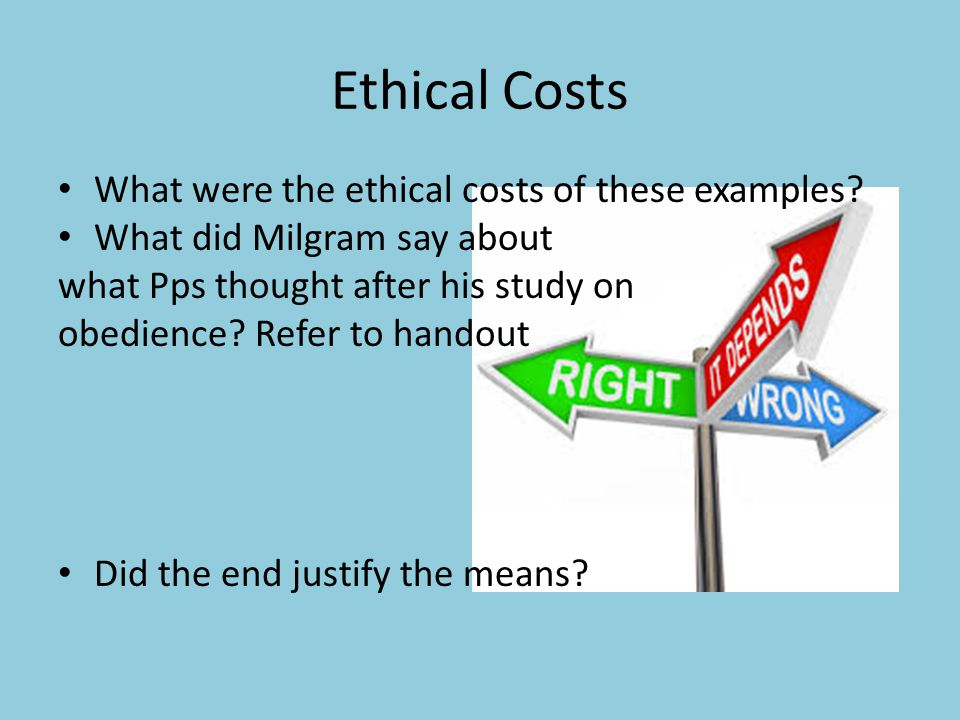 Ethical Costs What were the ethical costs of these examples