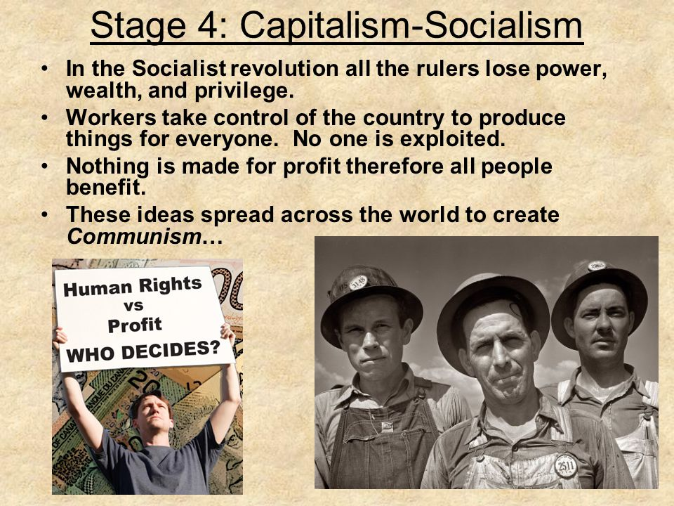 Stage 4: Capitalism-Socialism