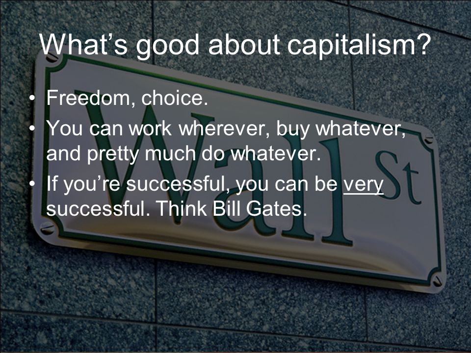 What's good about capitalism