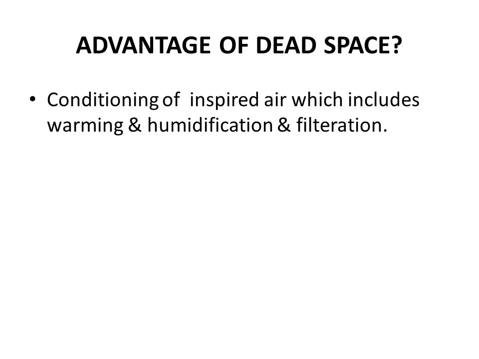 ADVANTAGE OF DEAD SPACE