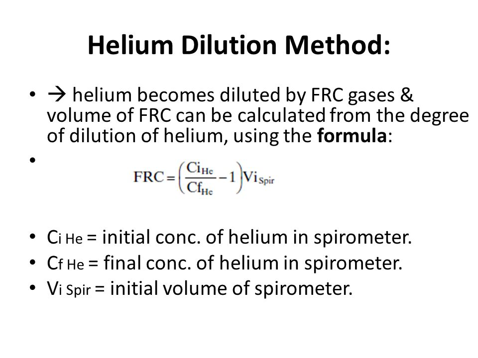 Helium Dilution Method: