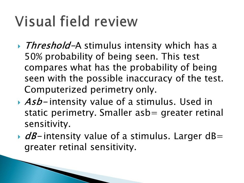 Visual field review