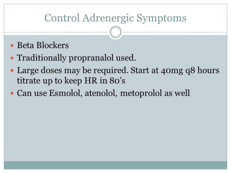 Control Adrenergic Symptoms