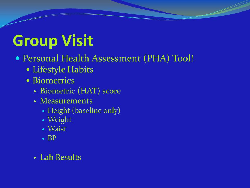 Group Visit Personal Health Assessment (PHA) Tool! Lifestyle Habits