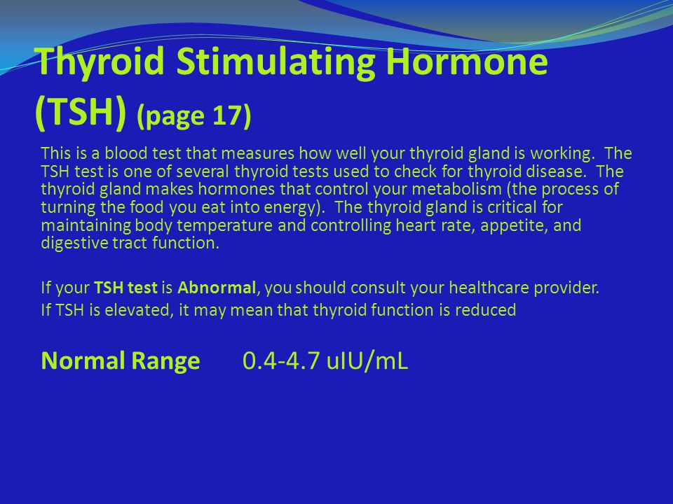 Thyroid Stimulating Hormone (TSH) (page 17)