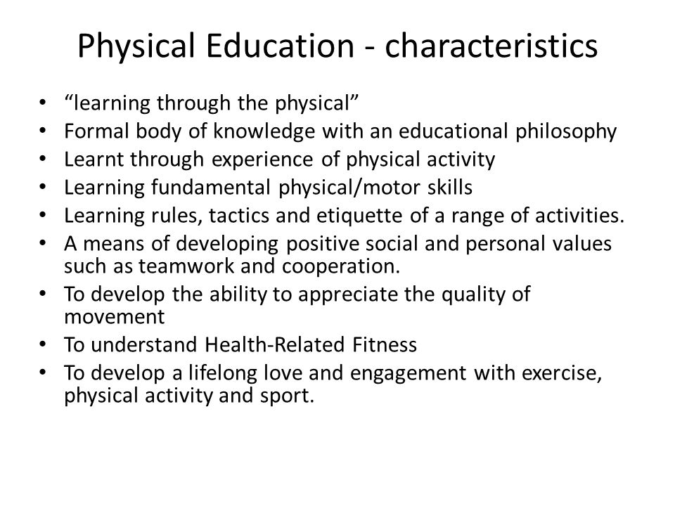 Physical Education - characteristics