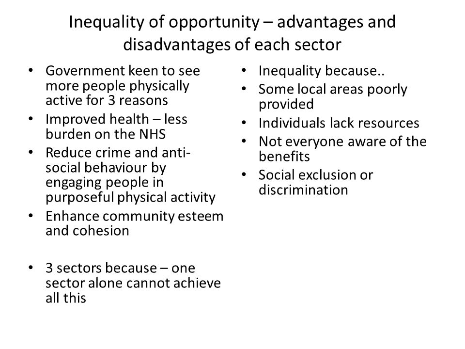Inequality of opportunity – advantages and disadvantages of each sector