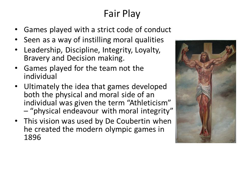 Fair Play Games played with a strict code of conduct