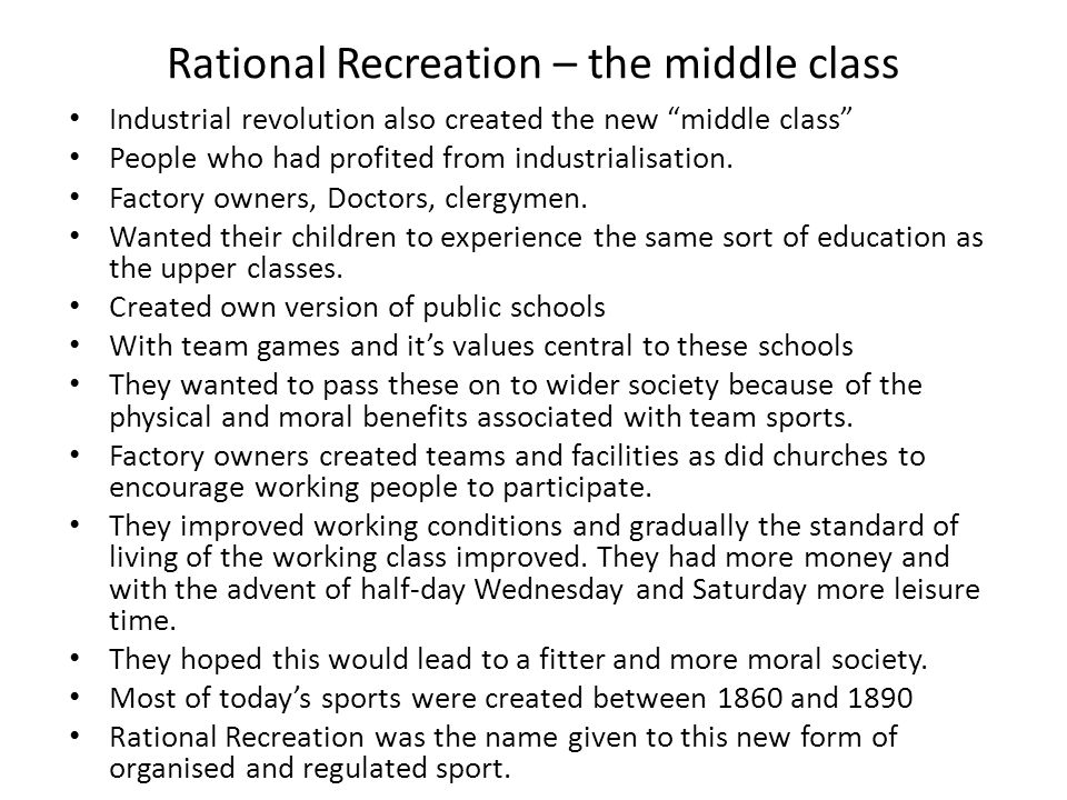 Rational Recreation – the middle class