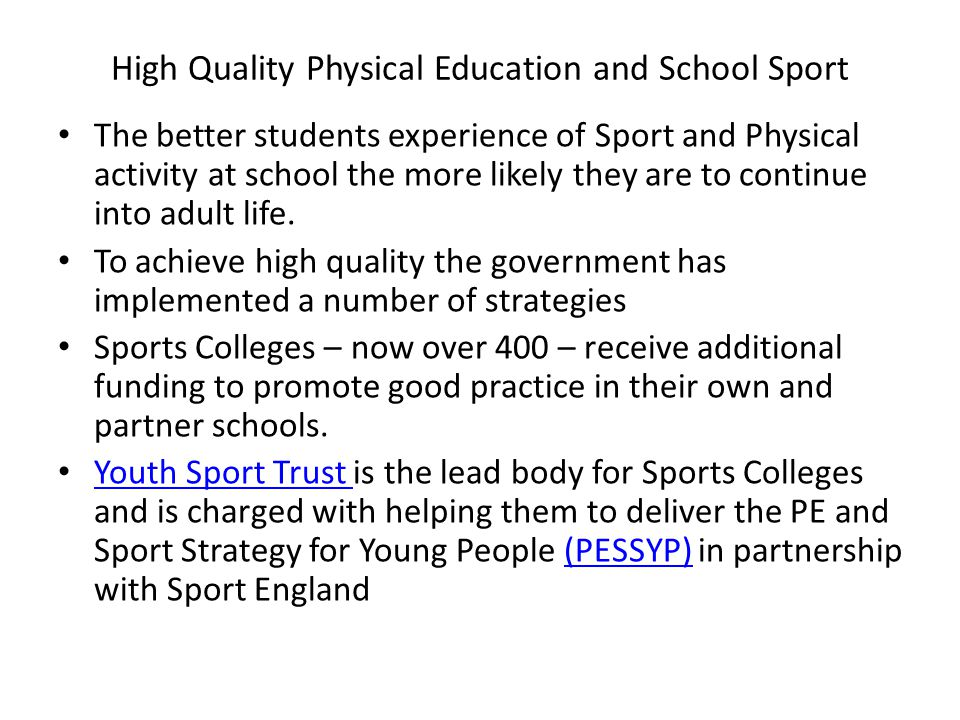 High Quality Physical Education and School Sport