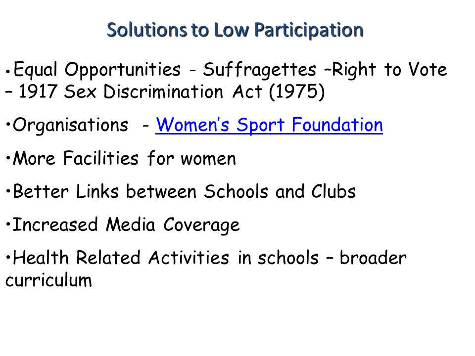 Solutions to Low Participation