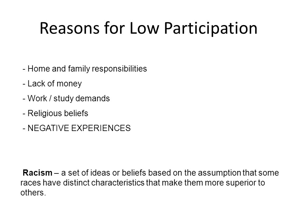 Reasons for Low Participation