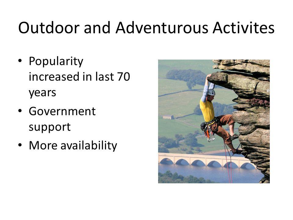 Outdoor and Adventurous Activites