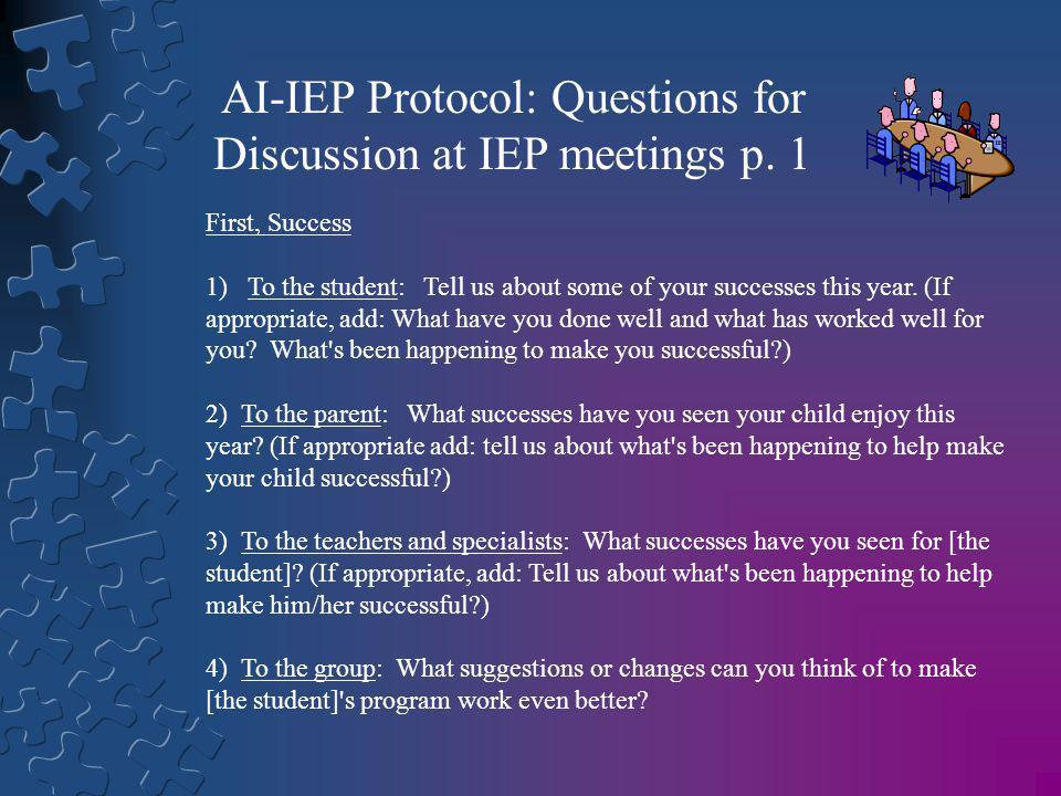 AI-IEP Protocol: Questions for Discussion at IEP meetings p. 1